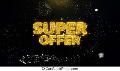 Super Offer Written Gold Particles Exploding Fireworks...