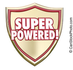 Super Powered Shield Words Superhero Ability Mighty Force - ...