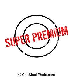 Super Premium rubber stamp