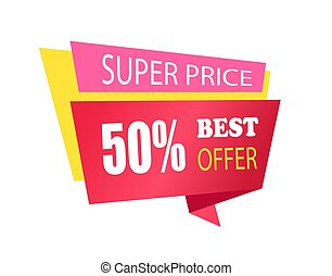 Super Price 50 Off Best Offer Label with Info