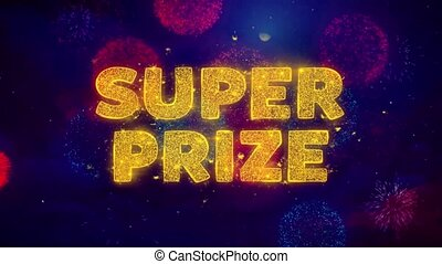 Super Prize Text on Colorful Ftirework Explosion Particles...