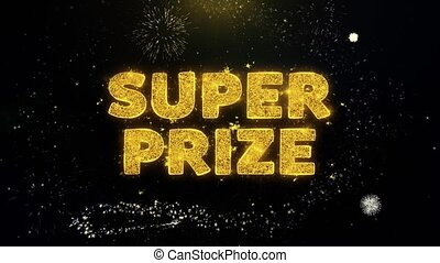 Super Prize Text on Gold Particles Fireworks Display. - ...