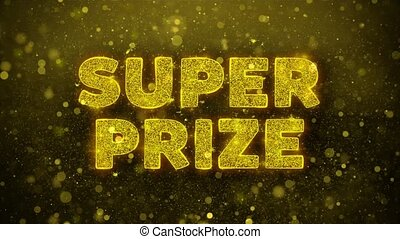 Super Prize Text on Golden Glitter Shine Particles Animation...