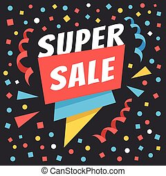 Super sale badge. Premium quality banner with sale special offer and confetti. Modern vector illustration