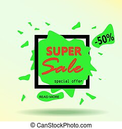 Super sale banner. Abstract frame background. Sale Text. Sale Background for your promotional brochure or booklet, posters, advertising shopping flyers, discount banners. Vector illustration