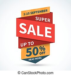 Super sale banner. Discount label. Special offer concept. Shopping badge