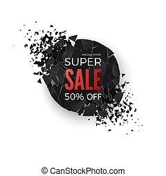 Super sale banner. Geometric round creative banner with space for text. Abstract explosion of black circle. Vector illustration