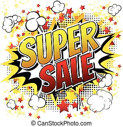 Super sale - Comic book style word.