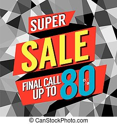 Super Sale Final Call Vector