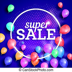 Super Sale poster on pink background with flying balloons.