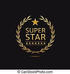 Super star badge. Golden laurel wreath. VIP, celebrity,...