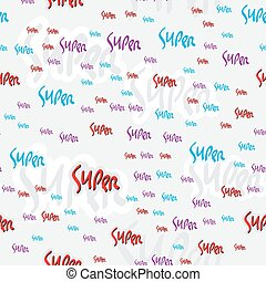 Vector illustration. Hand drawn word SUPER abstract background template.