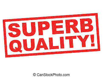 SUPERB QUALITY! red Rubber Stamp over a white background.