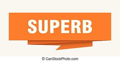 superb sign. superb paper origami speech bubble. superb tag....
