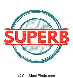 Superb stamp - Superb grunge rubber stamp on white...