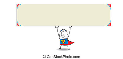 Superhero and horizontal banner - Joe, the superhero is...