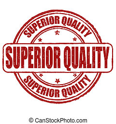 Superior quality stamp - Superior quality grunge rubber...