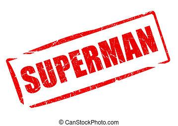 Superman rubber stamp
