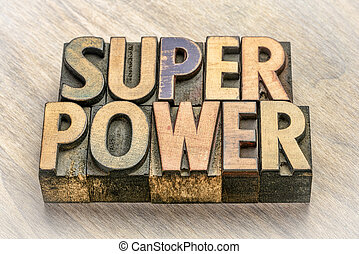 superpower word abstract in wood type