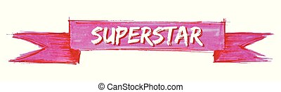 superstar ribbon - superstar hand painted ribbon sign
