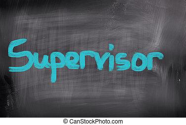 Supervisor Concept