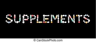 Supplements Pills Symbol - SUPPLEMENTS written with pills -...