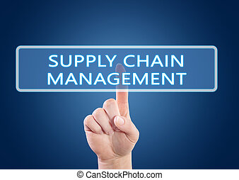 Supply Chain Management - hand pressing button on interface with blue background.