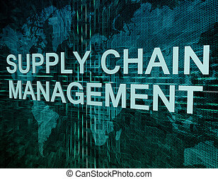 Supply Chain Management text concept on green digital world map background