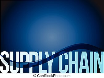 supply chain text illustration design over a blue wave...