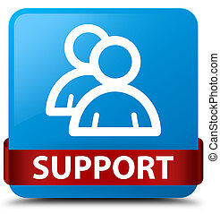 Support (group icon) cyan blue square button red ribbon in middle