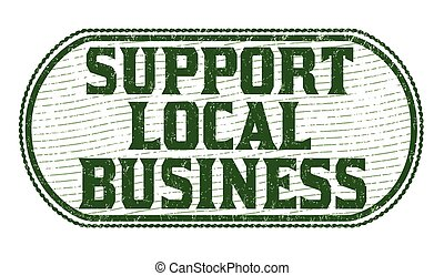 Support local business sign or stamp