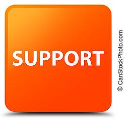 Support orange square button