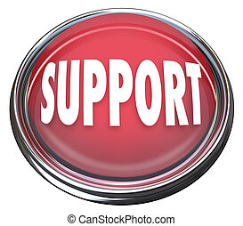 The word Support on a red round button for you to press and get answers to your questions or help in solving a problem or trouble