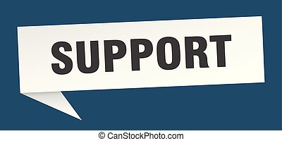 support speech bubble. support sign. support banner