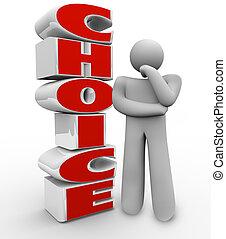 sur, droit, mot, stands, pensée, décision, choix, à côté de, personne, choisir, demander, essayer, penser, option