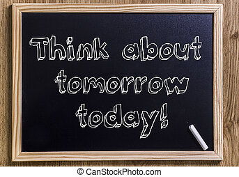 sur, texte, esquissé, -, penser, tableau, today!, nouveau, demain, 3d