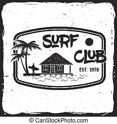 Surf club concept. - Surf club retro badge. Surfing concept...
