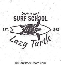 Surf school concept. Vector Summer surfing retro badge. Surfer school emblem, outdoors banner, vintage background. Surfing concept for shirt or logo, print, stamp. Boards, lazy turtle, hawaii. Surf icon design. - stock vector.