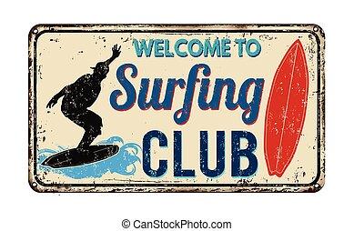 surfando, clube, vindima, metal enferrujado, sinal