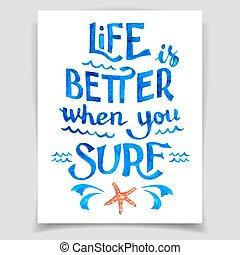 surfar, melhor, vida, quando, tu