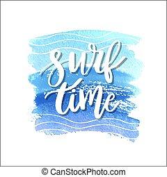 surfar, verão, lettering, pintado, azul, -, onda, aquarela, fundo, tempo, handdrawn, frase