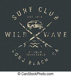 surfen, tee, design, in, weinlese, gummi, stil, mit, brandung, symbole, -, altes , campingbus, auto, surfbretter, und, sommer, typographie, -, wild, welle, brandung, club., vektor, hüfthose, fleck, für, t hemd, kleidung, druck