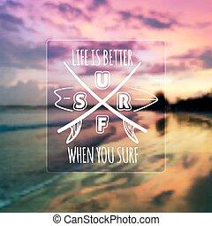 Surfing typographic design on blurred photo background -...
