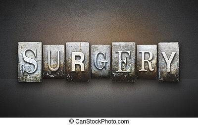 Surgery Letterpress - The word SURGERY written in vintage ...