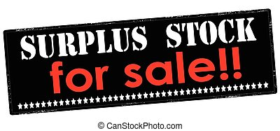 Surplus stock for sale - Rubber stamp with text surplus...