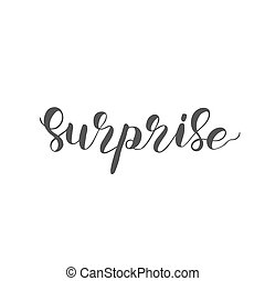 Surprise. Brush lettering illustration.