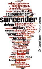 Surrender word cloud concept. Collage made of words about ...