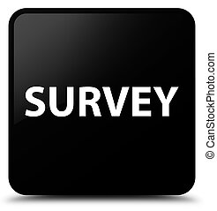 Survey black square button