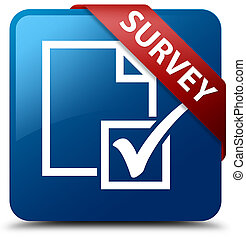 Survey blue square button red ribbon in corner