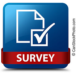 Survey blue square button red ribbon in middle